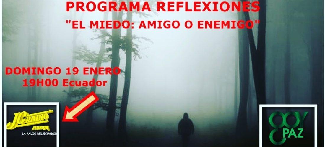 Reflexiones - El Miedo: Amigo o Enemigo